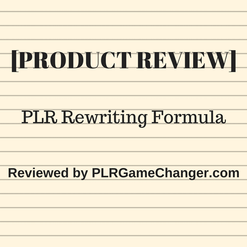 [PRODUCT REVIEW] PLR Rewriting Formula